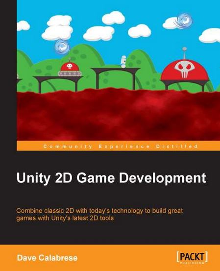 Cover of the Unity 2D Game Development book